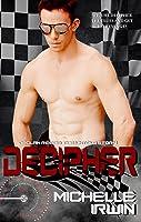 Decipher (Declan Reede: The Untold Story, #3)