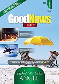 Good News Daily Devotional: January and February 2016