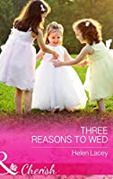Three Reasons To Wed (The Cedar River Cowboys, Book 1)