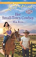 Her Small-Town Cowboy (Oaks Crossing #1)