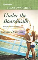 Under the Boardwalk (Starlight Point Stories)