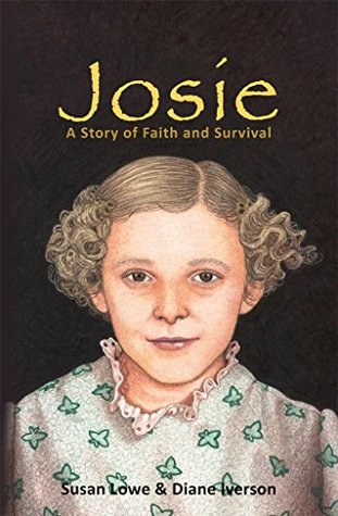Josie: A Story of Faith and Survival