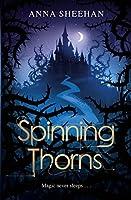 Spinning Thorns