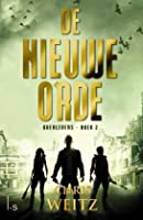 De nieuwe orde (The Young World, #2)