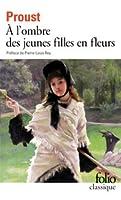À l'ombre des jeunes filles en fleurs (A la recherche du temps perdu, #2)