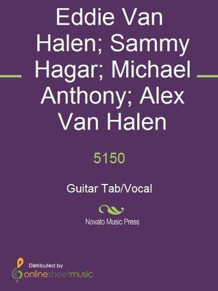 5150 Alex Van Halen, Eddie Van Halen, Michael Anthony, Sammy Hagar, Van Halen