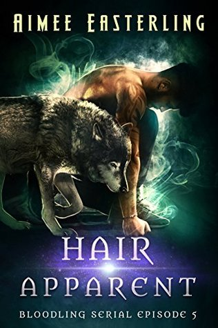 Hair Apparent (Bloodling #5)