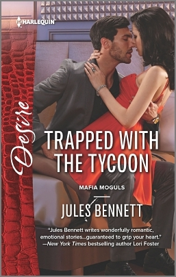 Trapped with the Tycoon (Mafia Moguls, #1) by Jules Bennett
