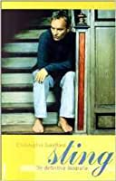 Sting : Die definitive Biografie