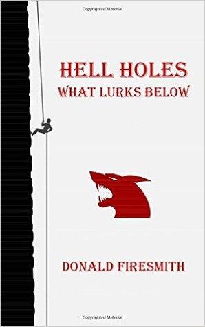 What Lurks Below (Hell Holes, #1)