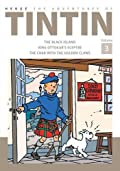 The Adventures of Tintin Volume 3: The Black Island/King Ottokar's Sceptre/The Crab With the Golden Claws