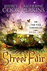 Street Fair (Fair Folk Chronicles, #2)