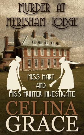 Murder at Merisham Lodge by Celina Grace