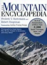 The Mountain Encyclopedia: An A to Z Compendium of Over 2,250 Terms, Concepts, Ideas, and People