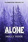 Alone (Flamestone Trilogy, #1)