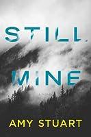 Still Mine (Still, #1)