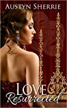 Love Resurrected (The Center Stage Series)