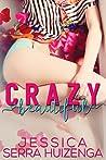 Crazy Beautiful (Crazy Beautiful, #1)