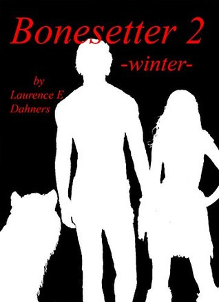 Bonesetter 2 -winter- (Bonesetter, #2)