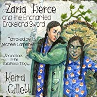Zaria Fierce and the Enchanted Drakeland Sword
