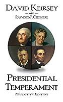 Presidential Temperament: Definitive Edition