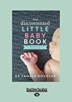 The Discontented: Little Baby Book