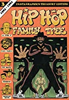 Hip Hop Family Tree Vol. 3