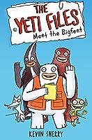 Meet the Bigfeet (The Yeti Files)