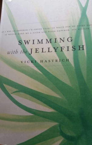 Swimming With The Jellyfish by Vicki Hastrich