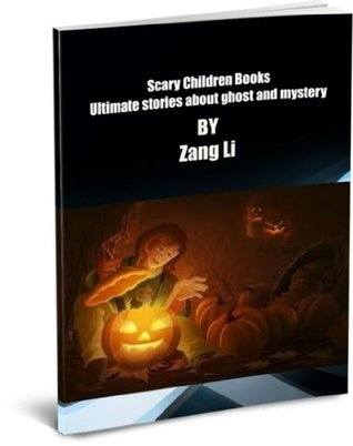 Scary Children Books - Ultimate stories about ghost and mystery Fantasy, Funny stories for kids