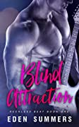 Blind Attraction