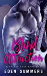 Blind Attraction by Eden Summers