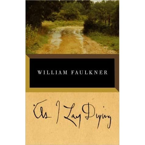 Original- am besten verkaufen Shop für neueste As I Lay Dying by William Faulkner