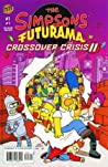 The Simpsons Futurama Crossover Crisis 2 #1