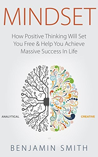 Mindset-How-Positive-Thinking-Will-Set-You-Free-Help-You-Achieve-Massive-Success-in-Life
