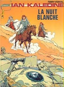La nuit blanche (Ian Kalédine #1)