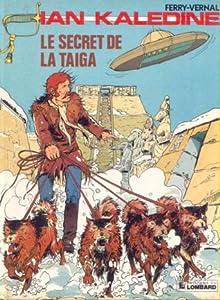 Le secret de la taïga (Ian Kalédine #2)