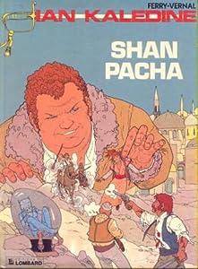 Shan Pacha (Ian Kalédine #4)