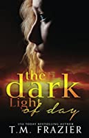 The Dark Light of Day (The Dark Light of Day #1)