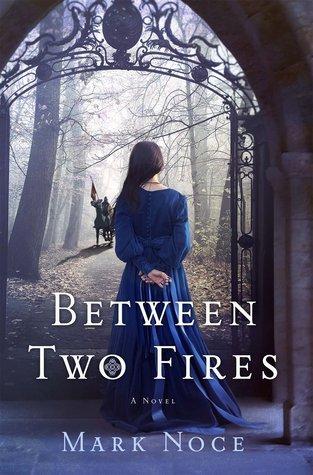 Between Two Fires (Queen Branwen #1)