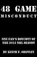 48 Game Misconduct: One Fan's Boycott of the 2013 NHL Season