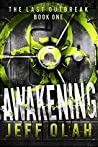 Awakening (The Last Outbreak #1)