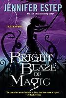 Bright Blaze of Magic (Black Blade #3)