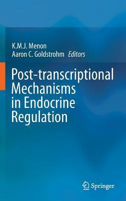 Post-transcriptional Mechanisms in Endocrine Regulation