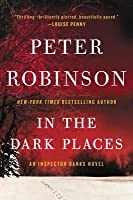 In the Dark Places (Inspector Banks, #22)