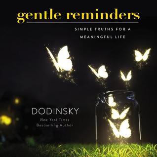 Gentle Reminders by Dodinsky