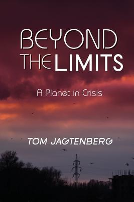 Beyond the Limits: A Planet in Crisis