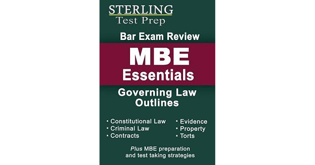 Sterling Bar Exam Review MBE Essentials: Governing Law Outlines by
