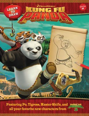 Learn to Draw DreamWorks Animation's Kung Fu Panda: Featuring Po, Tigress, Master Shifu, and all your favorite new characters from Kung Fu Panda 3!