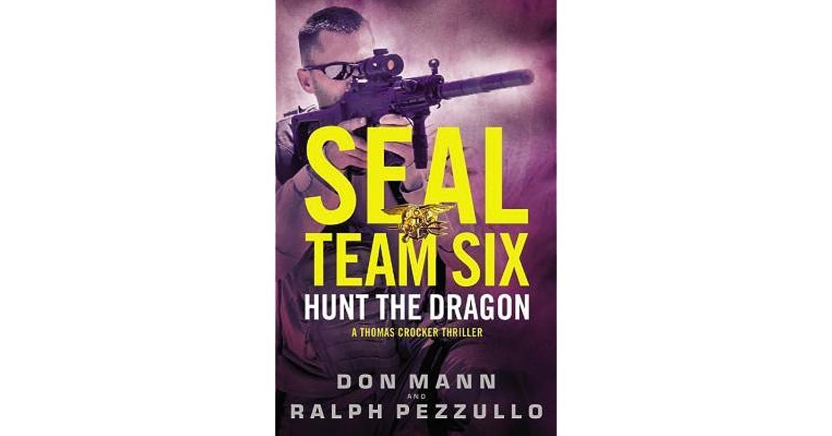 Hunt the Dragon (SEAL Team Six, #6) by Don Mann